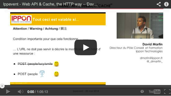VIDEO - Ippevent - Web API & Cache, the HTTP way par David Martin