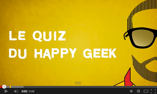 VIDEO - Le Happy Geek Ippon