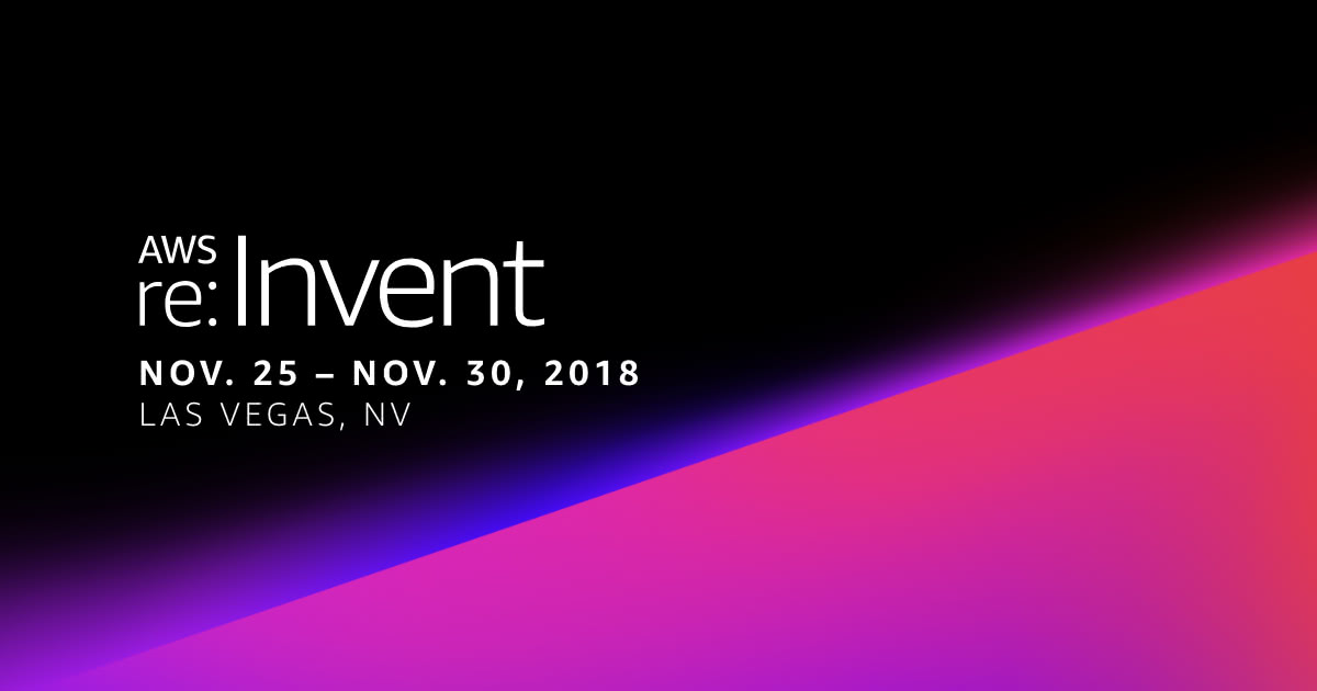 AWS re:Invent 2018 - Jour 2