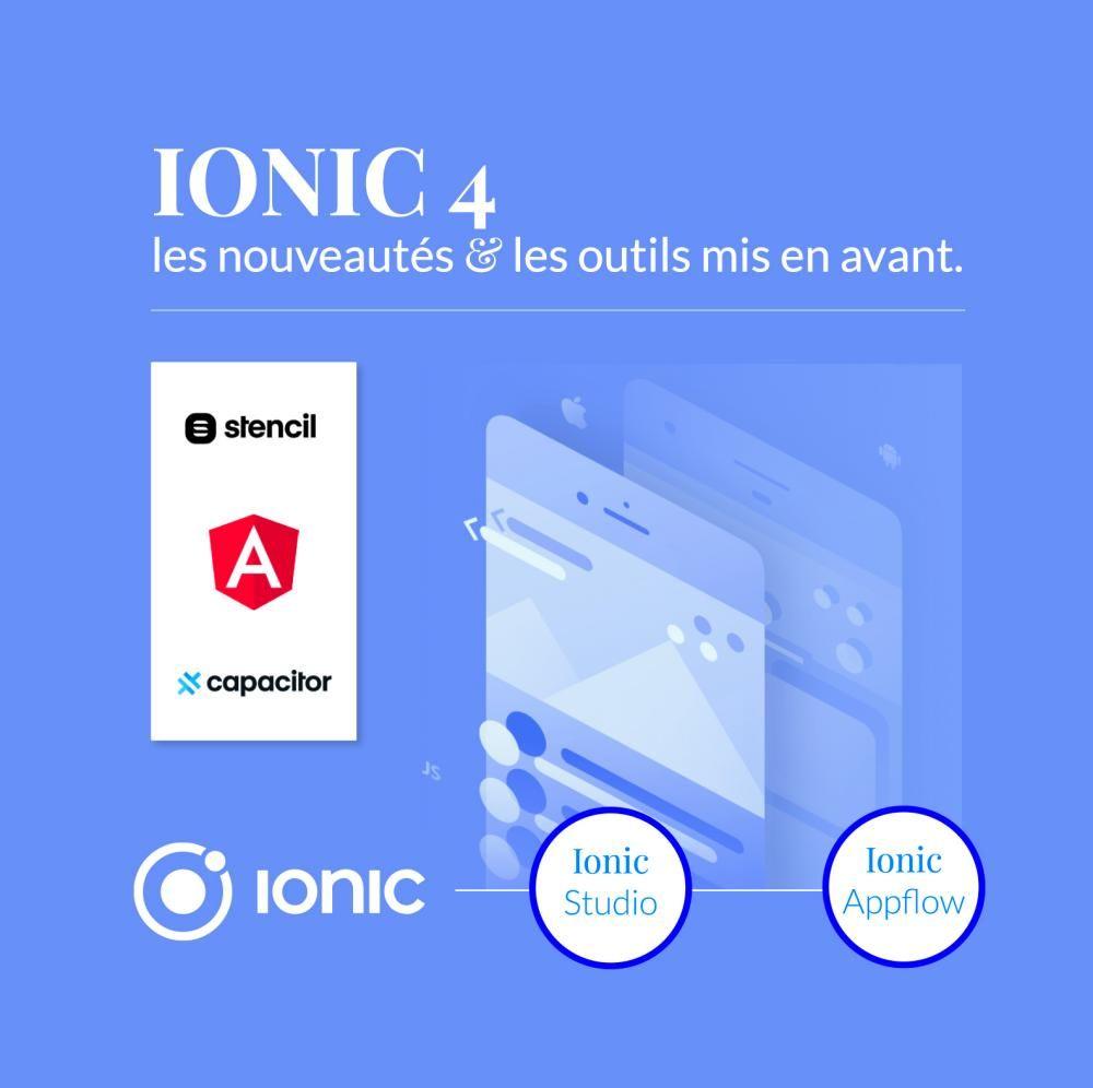 Ionic 4 : les nouveautés et les outils mis en avant